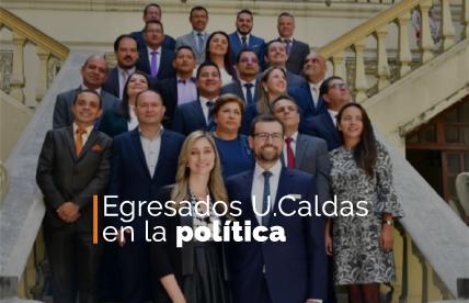Egresados U.Caldas en la política