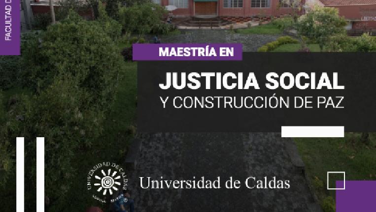 Maestría en Justicia Social y Construcción de Paz